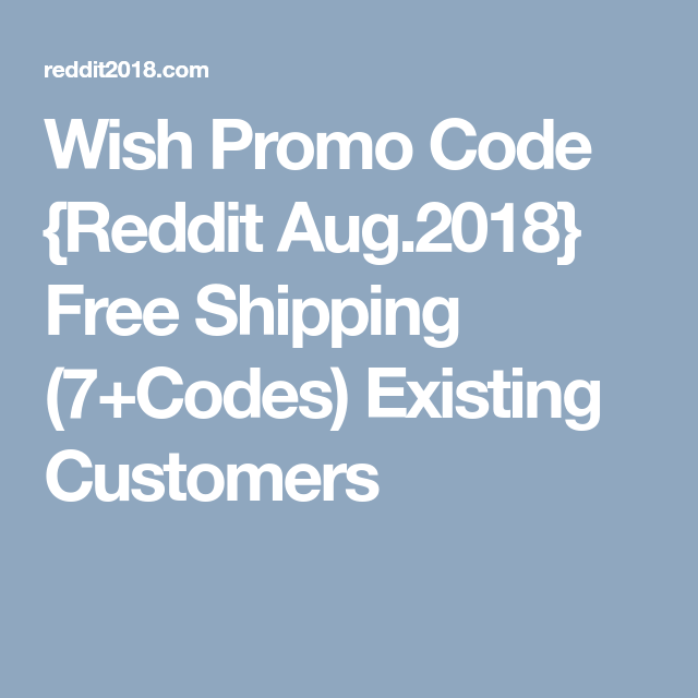 Promo Codes For Wish Reddit